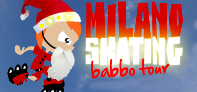 Babbo Tour 2015 by MilanoSkating.it